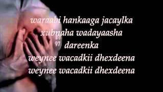 Somali Lyrics Music - Wayaha Laabtaada Ku Hayso By Nimcaan Hilaac New Song Final 2013.mp4