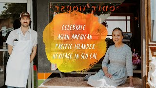 Celebrate Asian American and Pacific Islander Heritage in SLO CAL