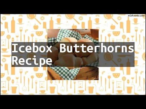 Recipe Icebox Butterhorns Recipe