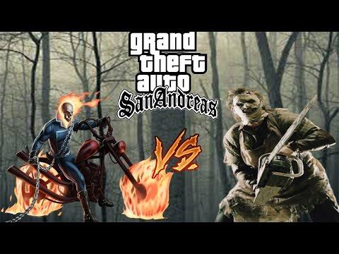 GTA San Andreas Myth Fight #1 - Ghost Rider VS Leatherface