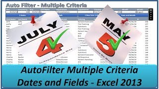 Auto Filter Between Dates and Multiple Fields - Excel 2013