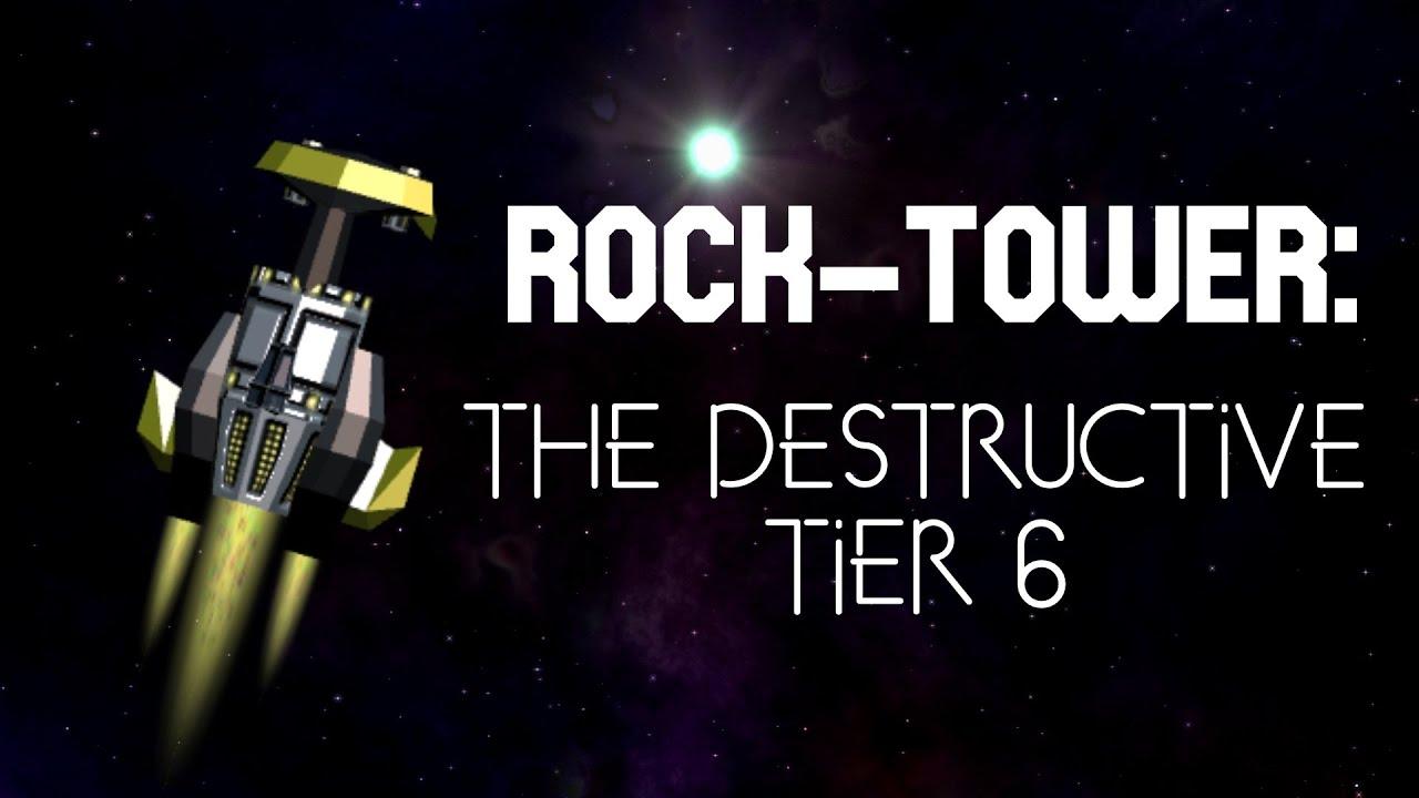 Rock-Tower: The Destructive Tier 6 [Season 1]