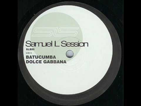 Samuel L. Session - Dolce Gabbana [Body Slam EP - B2]