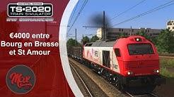 Train Simulator 2020  : €4000 entre Bourg en Bresse et St Amour