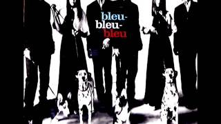 Hysteric Blue/ bleu-bleu-bleu. Copyright to Sony Music Entertainment.