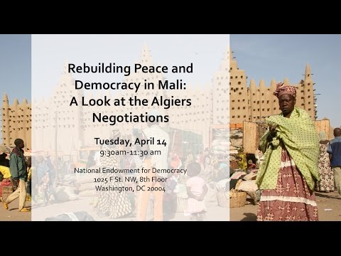 Rebuilding Peace and Democracy in Mali