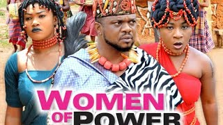 WOMEN OF POWER season 8 - New Movie|2019 Latest Nigerian Nollywood Movie