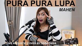 Pura Pura Lupa Mahen Live Acoustic Cover By Sasa Tasia