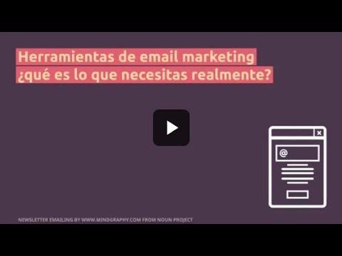 Herramientas de email marketing ¿qué es lo que necesitas realmente?