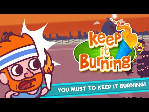 Keep it Burning - Try to Not Ruin the Games for iPhone and Android