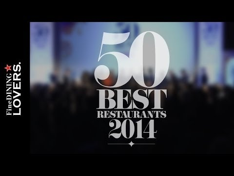 The 50 Best Restaurant 2014 Highlights | Fine Dining Lovers by S.Pellegrino & Acqua Panna