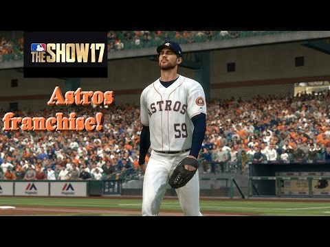 MLB The Show 17 Astros Franchise - #2 Houston We Have Lift Off!