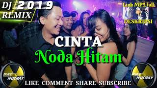 BREAKFUNK 2019- CINTA NODA HITAM [MEGGY Z] DJ REMIX VOL 2