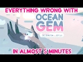 Everything Wrong With Steven Universe s Ocean Gem In Almost 5 Minutes ft. 5 People