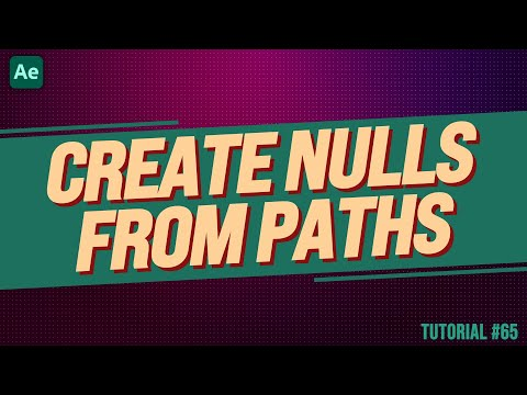 How to Create Nulls From Paths - Adobe After Effects Tutorial