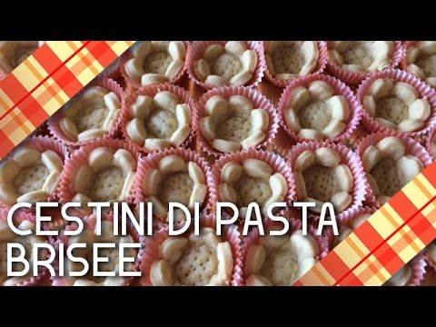 Cestini Di Pasta Brisee Pastabrisee Cricucina Youtube