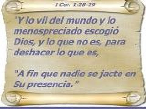 LO VIL DEL MUNDO ESCOGIO DIOS- Pastor Arturo Gil Bracho
