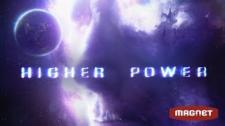 Higher Power - Official Trailer