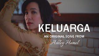 KELUARGA (original song by Ashley Hamel)