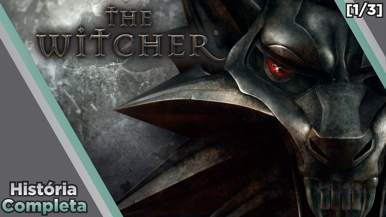 GAMES RULES - Saga The Witcher - História Completa #1 - O Universo [1/3]