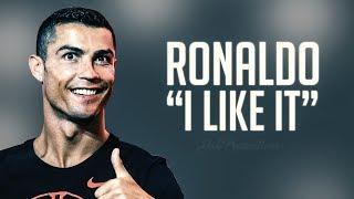 Cristiano Ronaldo 2018 ► I Like It Ft. Cardi B, Bad Bunny, J Balvin - Skills & Goals | 1080p HD Video