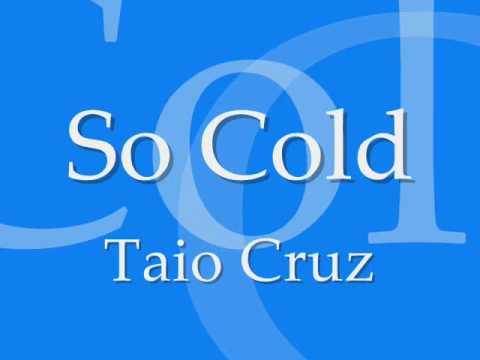 So Cold - Taio Cruz [LYRICS*]