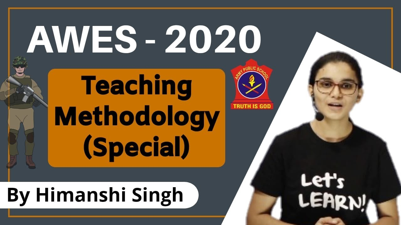 Army Public School (AWES) -2020 | Teaching Methodology Questions Practice by Himanshi Singh