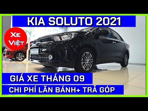 Giá xe Kia Soluto tháng 09/2021. Giá xe Soluto bắt đầu giảm chạy ngâu.