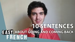 10 sentences about going and coming back | Easy French Basic Phrases