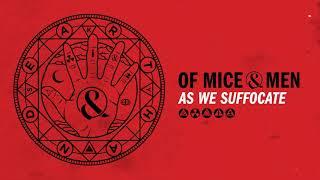 Of Mice & Men - As We Suffocate
