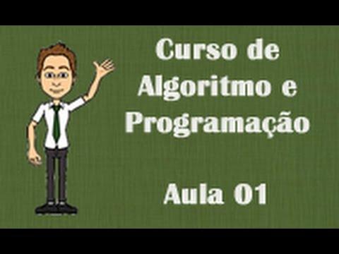 Aula 01 - Introdução a algoritmos - Curso de Algoritmo e Programação de YouTube · Duração:  22 minutos 51 segundos