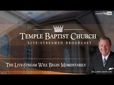 Sunday Morning Service of the Temple Baptist Church