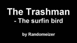 The Trashmen - The surfin bird