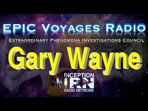 Gary Wayne - The Genesis 6 Conspiracy - EPIC Voyagers Radio