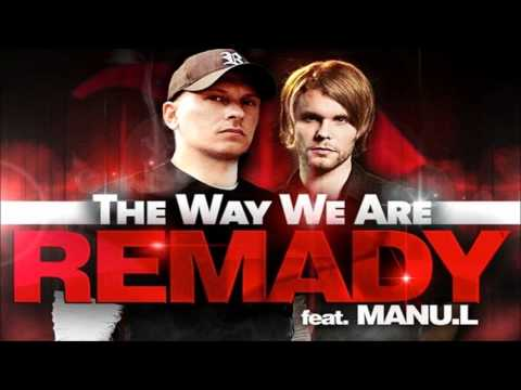 Remady - The Way We Are (Klaas Club Mix)
