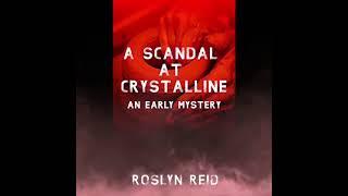 A Scandal at Crystalline