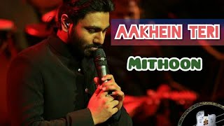 """""""Aakhen Teri"""" 