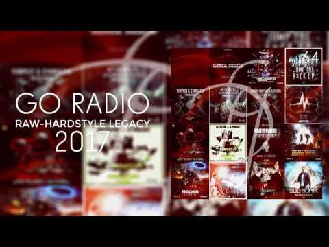 Go Radio - 64 | Raw-Hardstyle Legacy 2017