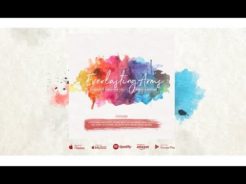Everlasting Arms | 30 Favourite Song's From Today's Women In Worship (Official Trailer)