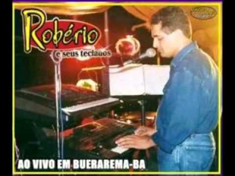 Robério e Seus Teclados -  ao vivo  em Buerarema - Ba  (2000)(completo)