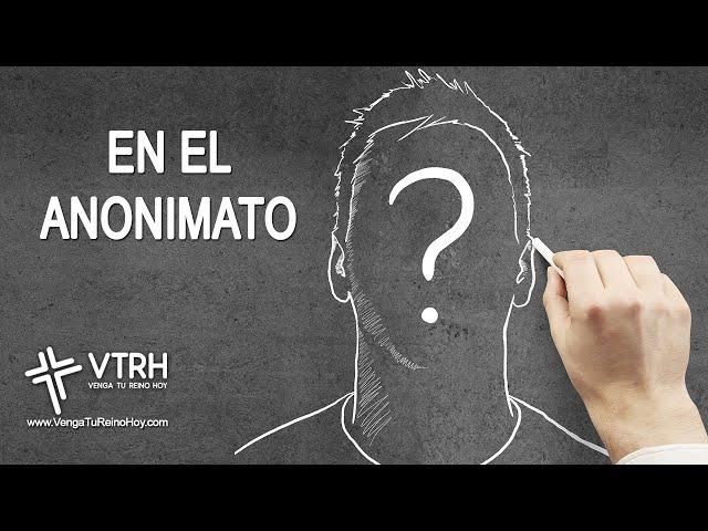 EN EL ANONIMATO