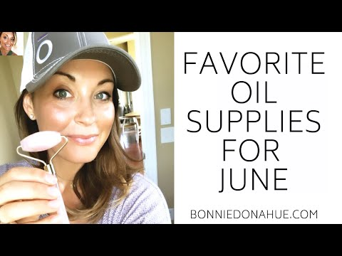 Favorite Oil Supplies for June! ✨