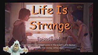 Life Is Strange [Ver1.05] #4 The punk music got punk'd (Apr 2018) PS4