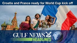 Croatia and France ready for World Cup kick off - GN Headlines