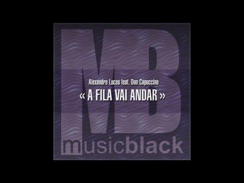 Alexandre Lucas Ft. Don Capuccino - A Fila Vai Andar - Audio Oficial