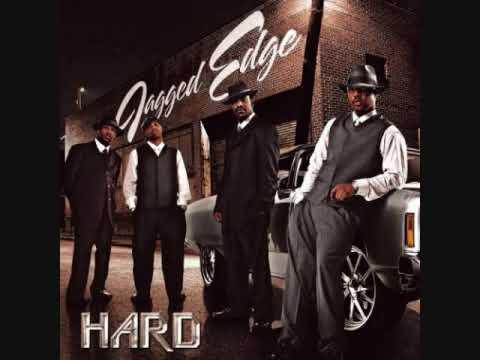 HARD- Jagged Edge