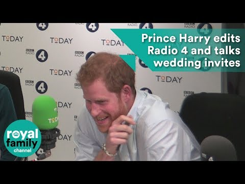 Prince Harry edits Radio 4 and talks wedding invites