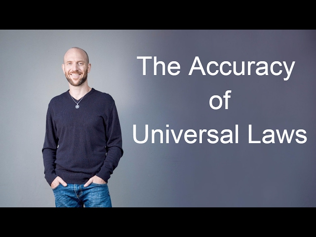 The Accuracy of Univeral Laws