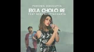 Ekla Cholo Re Paroma Dasgupta Mp3 Song Download