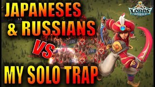 X FAM & JAPANESES FIGHT MY SOLO TRAP DURING KVK - LORDS MOBILE